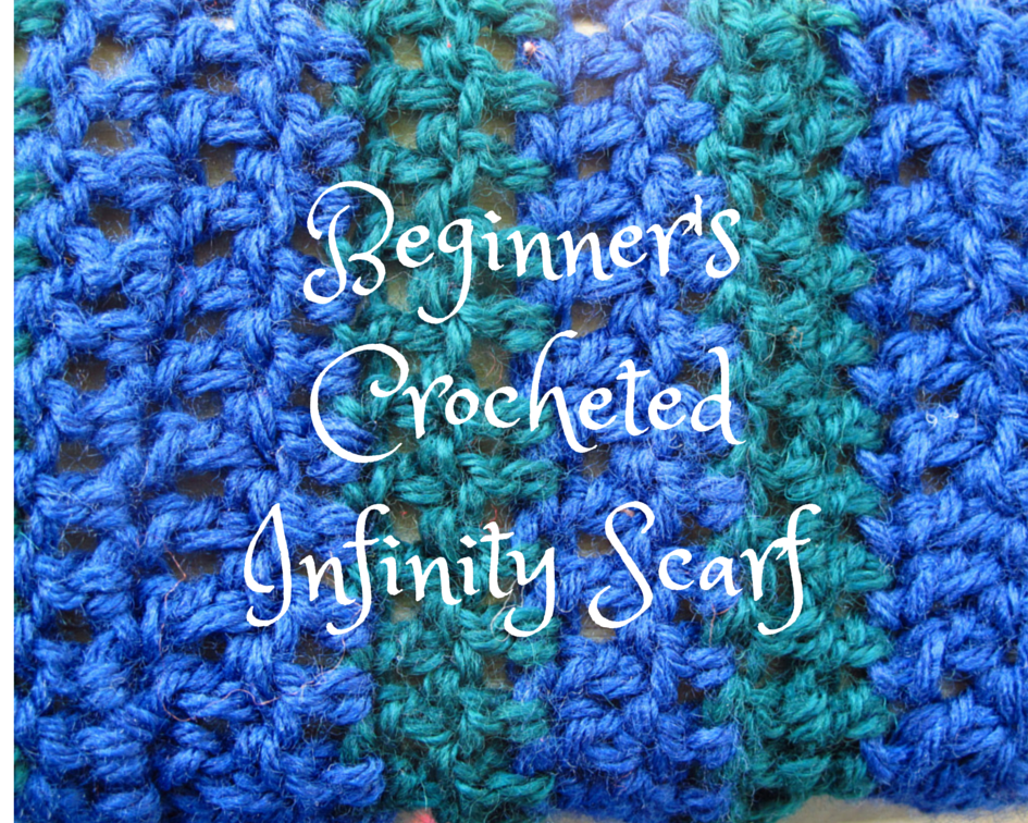 Diy Beginner S Crocheted Infinity Scarf And Free Pattern